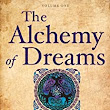 The Alchemy of Dreams - Volume I: Transform Your Life - Develop a Friendship with Your Dreams - Kindle edition by Wesley Wyatt. Health, Fitness & Dieting Kindle eBooks @ Amazon.com.