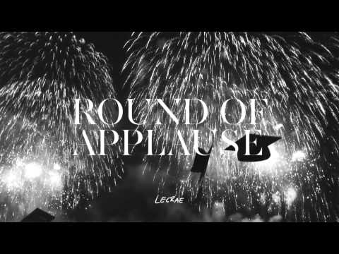 Lecrae - 2013 single - Round Of Applause