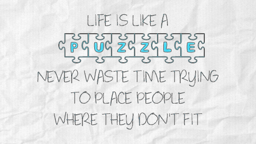 Life Is Like A Puzzle Pictures Photos And Images For Facebook