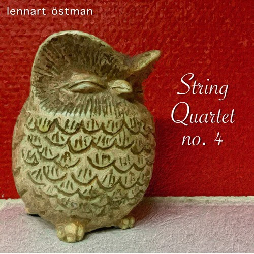 String Quartet no.4 - Movement 2 by Lennart Östman