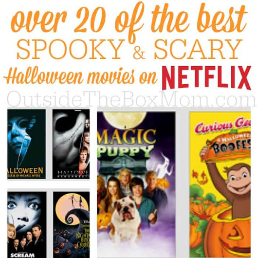 20 Best Spooky & Scary Halloween Movies on Netflix - Outside the Box Mom | Working Mom Blog