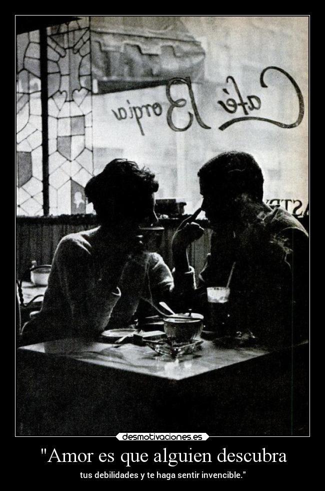 Amor Es Que Alguien Descubra Desmotivaciones