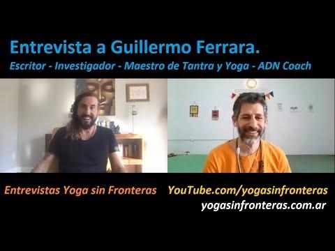 Entrevista a Guillermo Ferrara | Libros, Sexualidad, Educación, ADN, Consciencia, Espiritualidad.