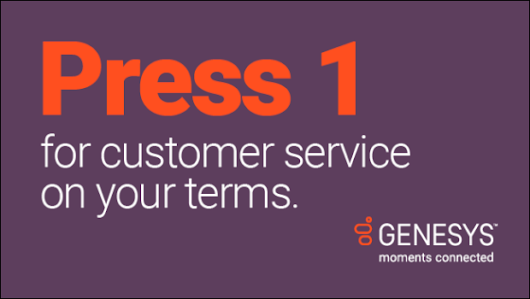 Want Great Customer Experience? Just Press 1 | Genesys Blog