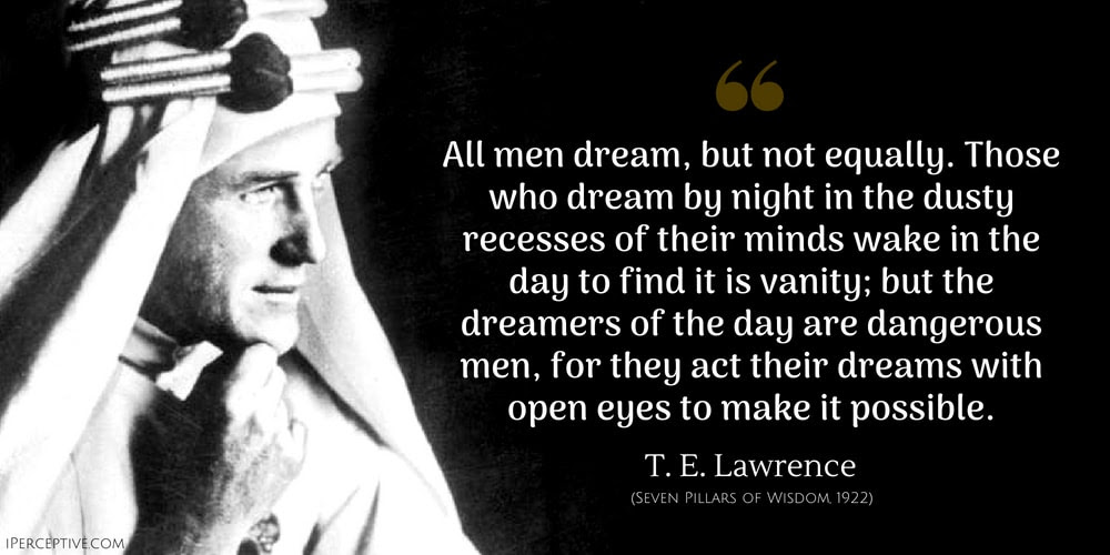 T E Lawrence Quotes Iperceptive