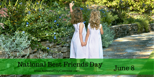 BEST FRIENDS DAY – June 8