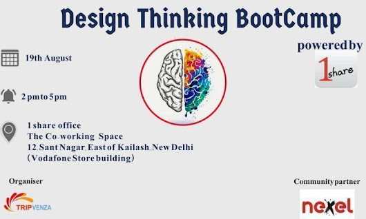 Design Thinking Bootcamp - 1share Coworking | - StartUp Jobs, Services, Events ,News India