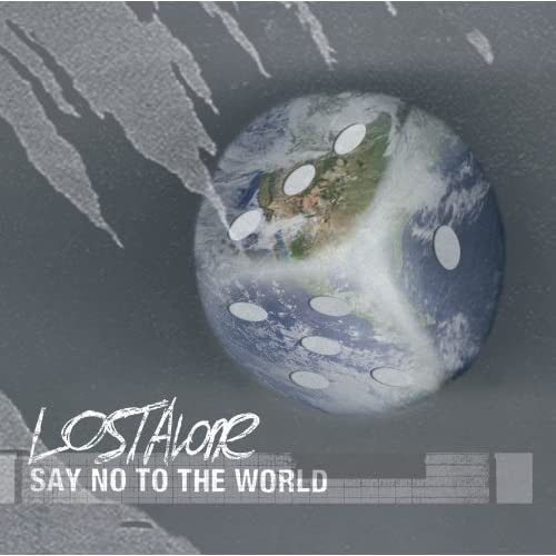 LostAlone - Say No To The World