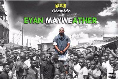 Globallords_Olamide Eyan Mayweather Mp3/Lyrics