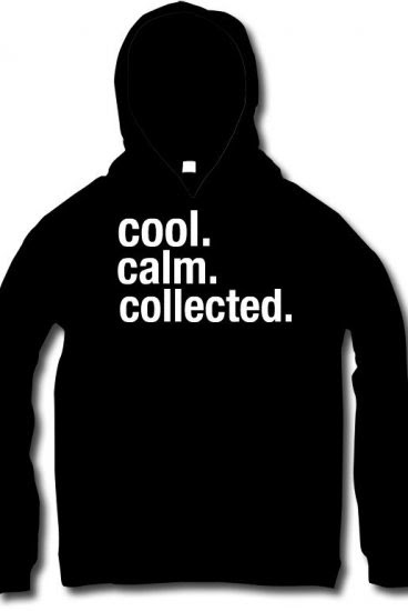 Cool Calm Collected Quote Flexxipretzel66 Quotes Official
