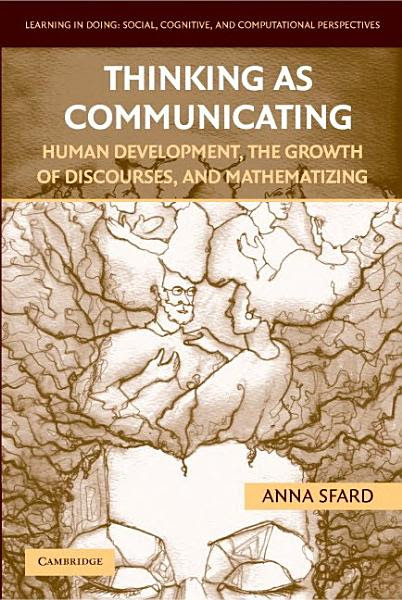 Thinking as Communicating: Human Development, the Growth of Discourses, and Mathematizing - Books on Google Play