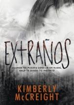 Extraños (primera parte de saga) Kimberly McCreight