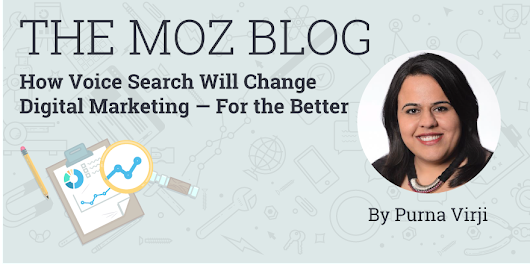 How Voice Search Will Change Digital Marketing — For the Better!