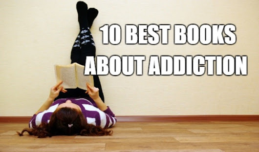 10 Best Books on Addiction and Recovery - Sober Nation