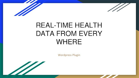 Wp plugin real-time health data from every where