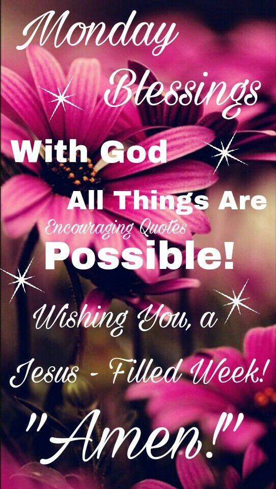 Monday Blessings With God All Things Are Possible Pictures