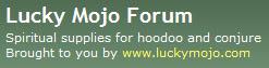 Lucky Mojo Forums