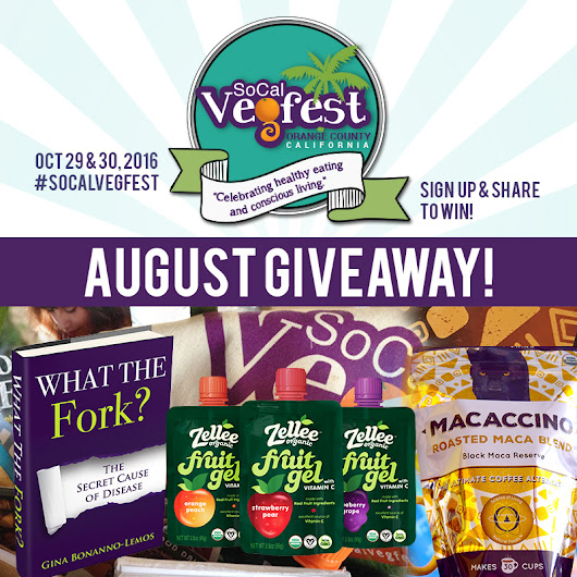 SoCal Vegfest AUGUST GIVEAWAY!