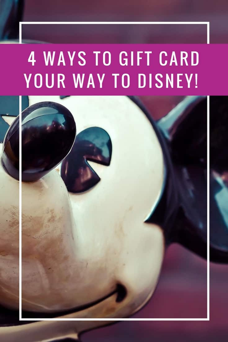 Vacation for Free! 4 Ways to Gift Card Your Way to Disney ...