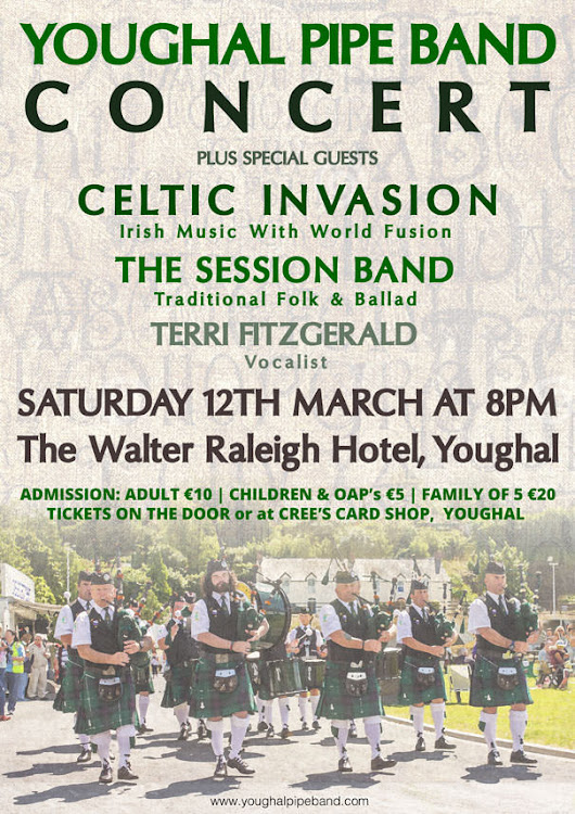 Youghal Pipe Band & Guests In Concert - Walter Raleigh Hotel - Sat 12th March 2016 - Youghal Pipe Band
