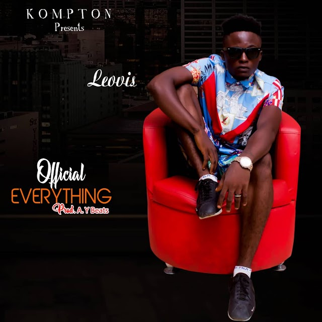 MUSIC: Leovis - Official (Everything) (Prod. AYbeats)