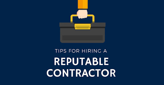 Hiring a Contractor? Follow these helpful tips - McDonald Law Firm