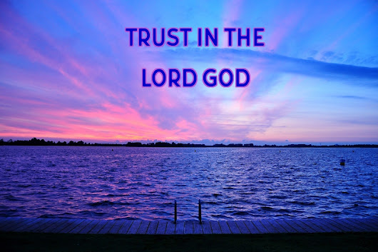 TRUST in GOD!!! Let GOD lead YOU!!