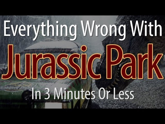 Everything wrong with Jurassic Park in under 180 seconds