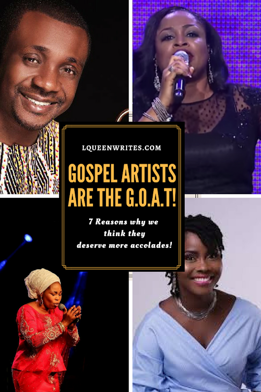 7 Reasons Why Gospel Artists Are the Real MVP's| L'QUEEN WRITES
