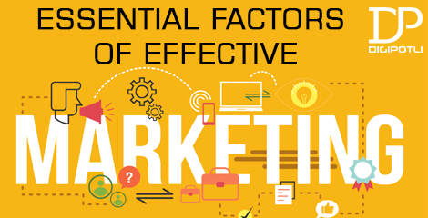 Essential Factors of Effective Marketing