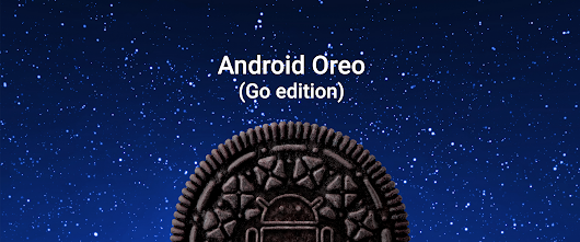 Introducing Android Oreo (Go edition) with the release of Android 8.1