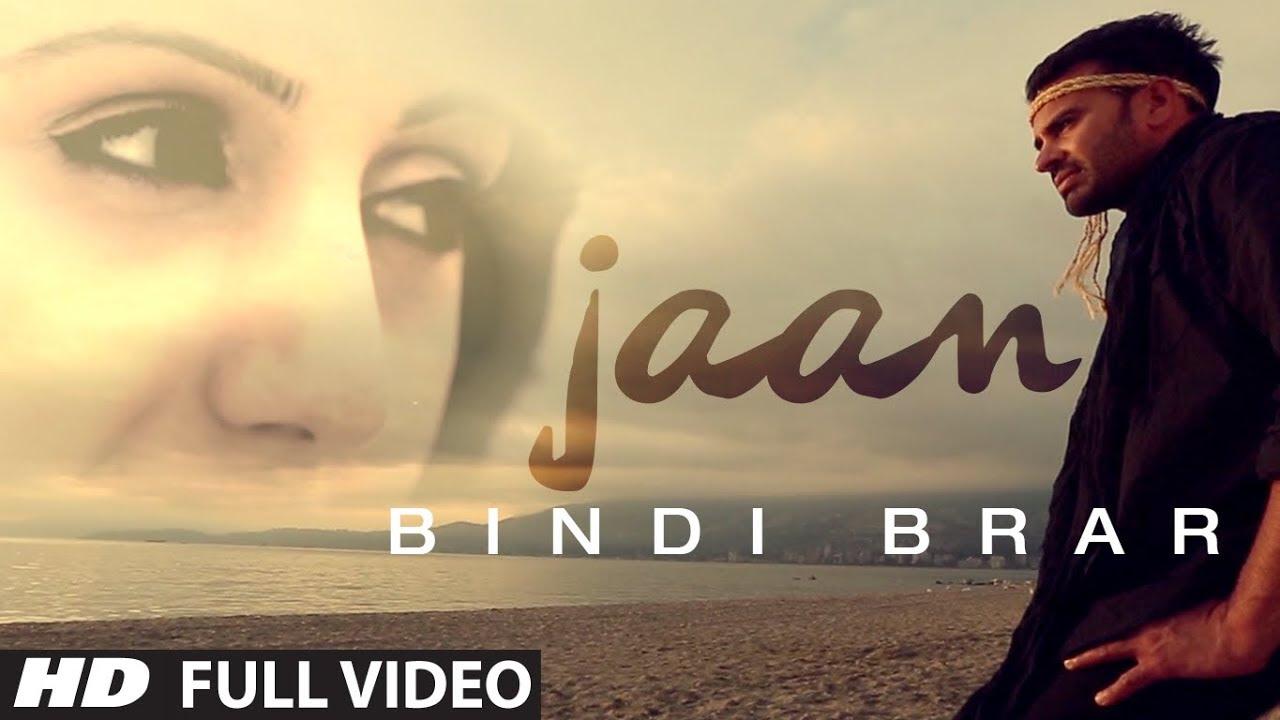 JAAN FULL SONG LYRICS & VIDEO | BINDY BRAR | LATEST PUNJABI SONG 2014