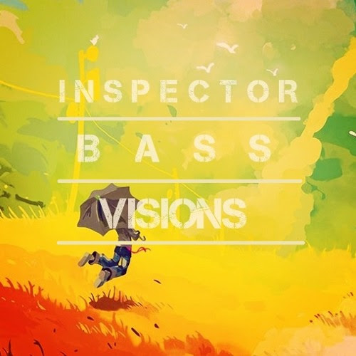 Inspector Bass - 'Visions' FREE DOWNLOAD