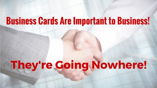 The Death Of The Business Card? Not Yet! — Startup Study Group