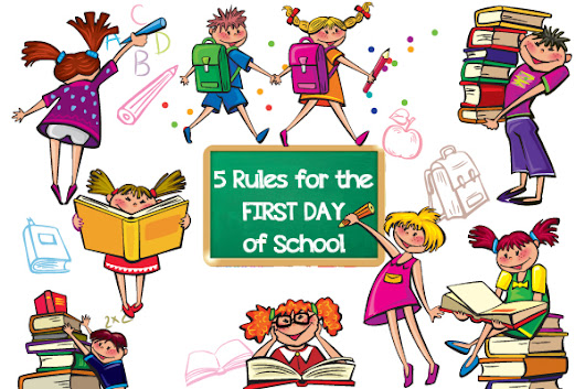 5 Rules for the First Day of School