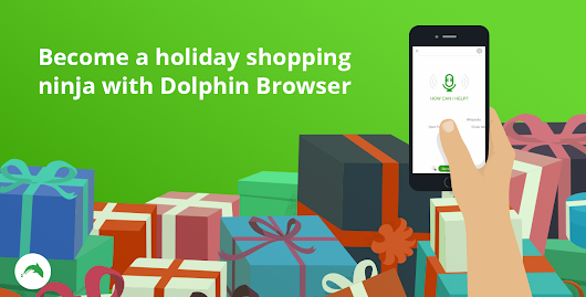 Become a holiday shopping ninja with Dolphin Browser