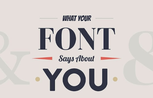 What Your Website and Logo Font Says About Your Business [Infographic]