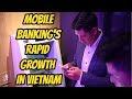 .行動支付、網銀業務在越南成長迅速