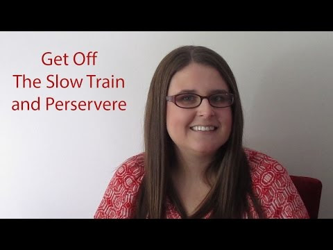 Moving Beyond Life on the Slow Train