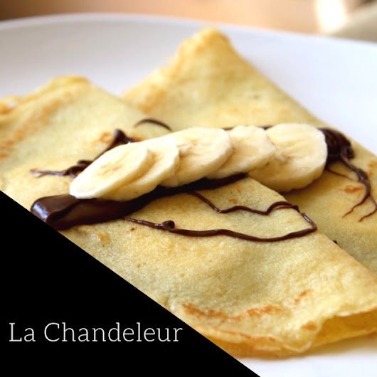La Chandeleur, A French Food Tradition Celebrated with Crêpes!