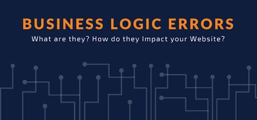 Business Logic Errors: All You Need To Know - Astra Web Security Blog