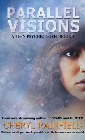 Parallel Visions (Teen Psychic, #1)