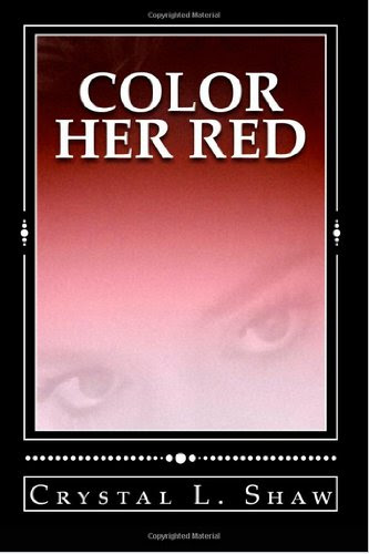 Color Her Red by Crystal Shaw