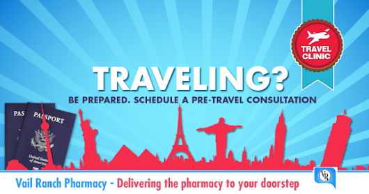 Vail Ranch Pharmacy in Temecula Launches Travel Clinic