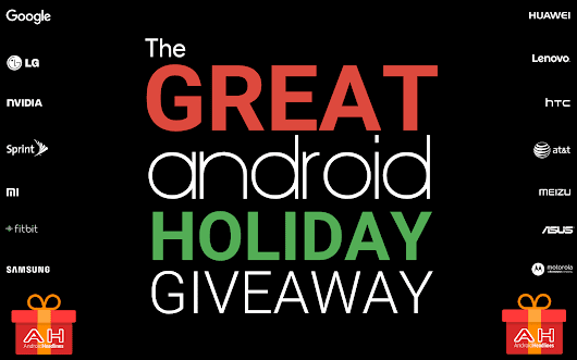 The Great Android Holiday Giveaway - Over 25 Devices To Be Won - International Contest | Androidheadlines.com