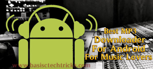 Best Mp3 Downloader For Android For Music Lovers