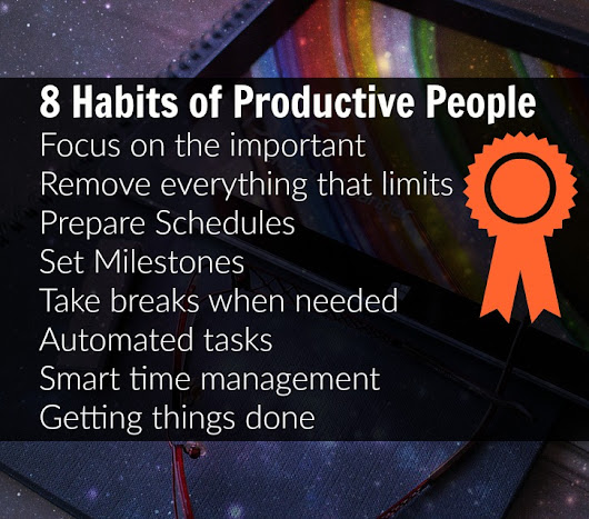 8 Habits of Productive People