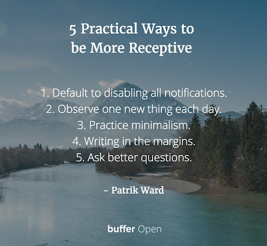 The Key to Meaningful Productivity: Being Receptive
