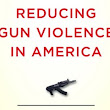 JHU Press offers 320-page report 'Reducing Gun Violence in America' for free download