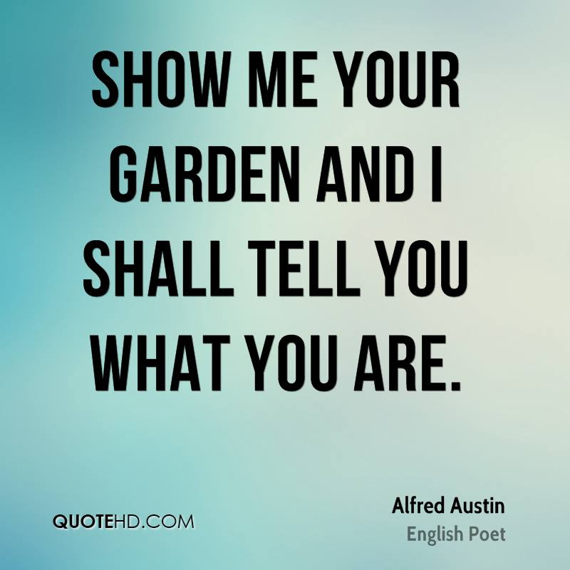 Alfred Austin Gardening Quotes Quotehd